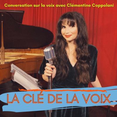 Podcast La Clé De La Voix