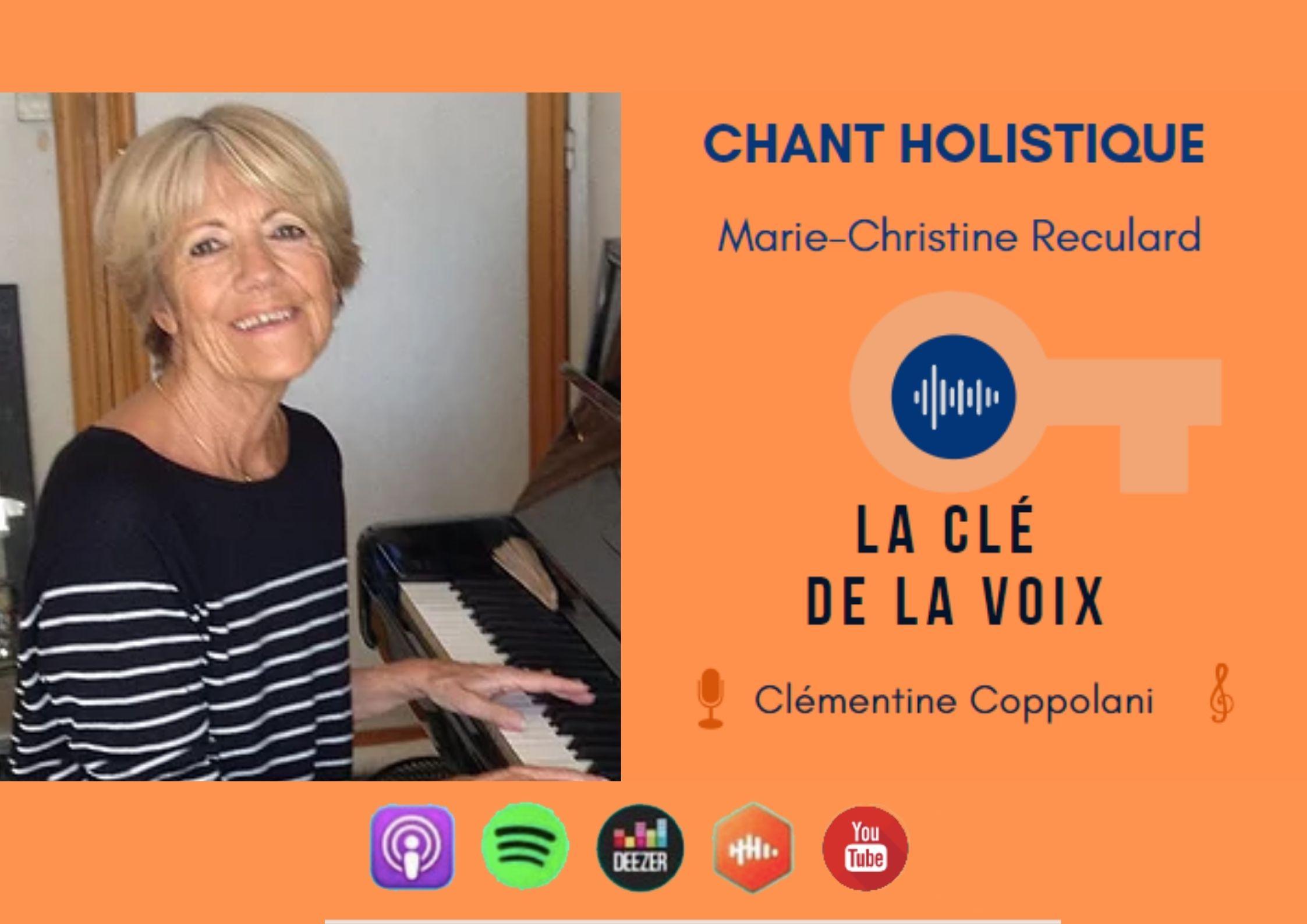 E16 Marie-Christine Reculard : Activer ses chakras en chantant -le chant holistique