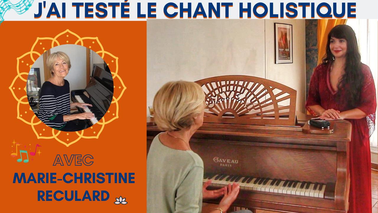 J'ai testé le chant le chant holistique avec Marie-Christine Reculard