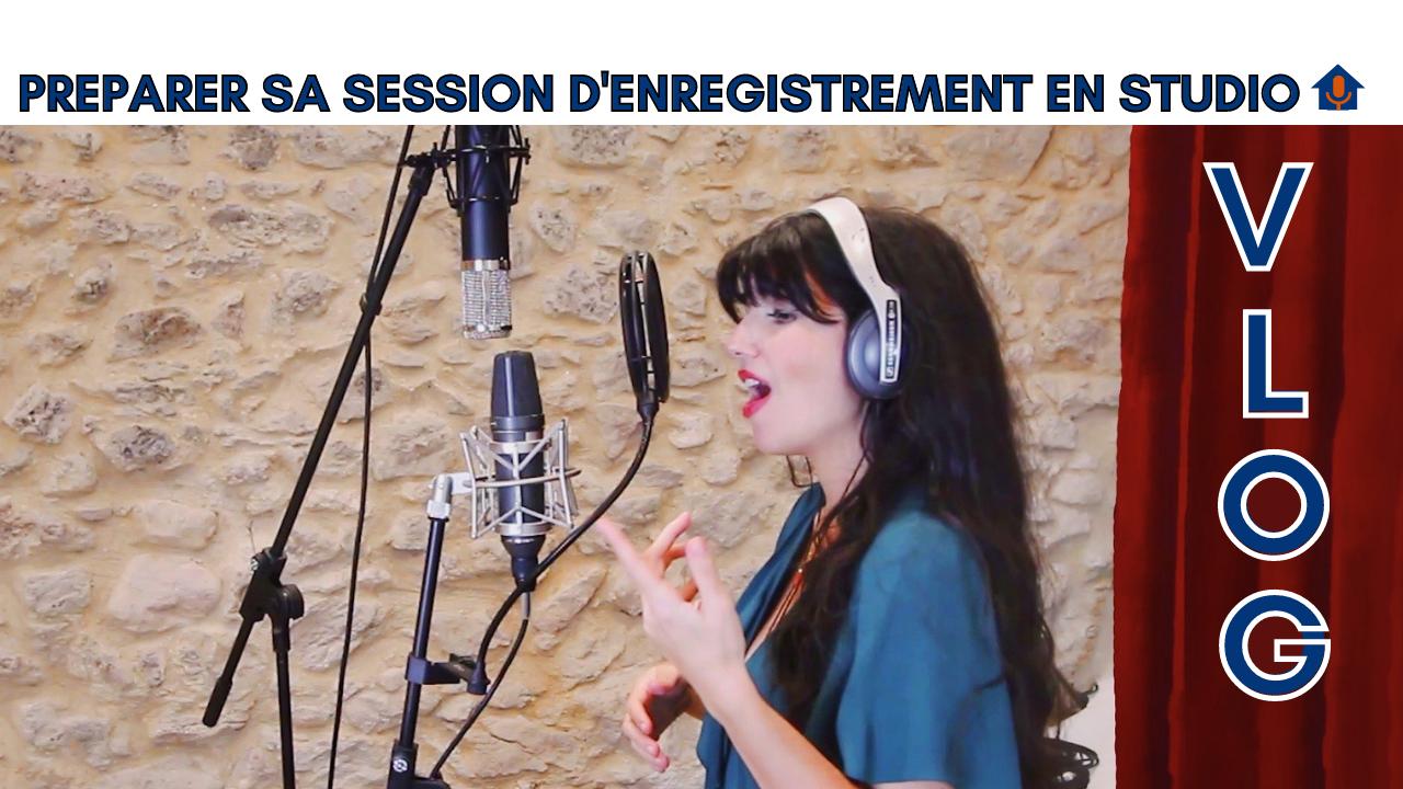 Préparer sa session d'enregistrement en studio - Coach vocal