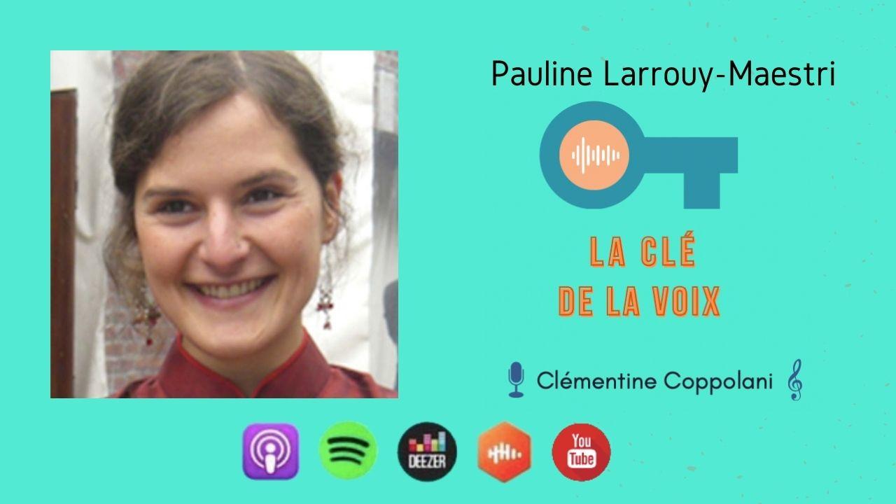Saison 2 - EP31 Pauline Larrouy-Maestri